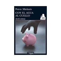 CON EL AGUA AL CUELLO