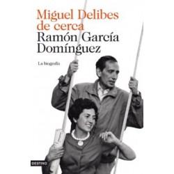 MIGUEL DELIBES DE CERCA