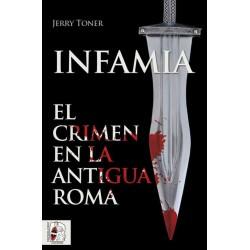 INFAMIA. EL CRIMEN EN LA...
