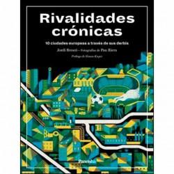 RIVALIDADES CRÓNICAS