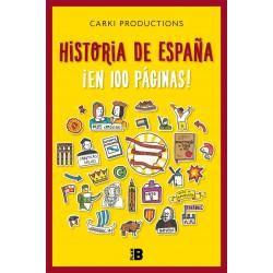 HISTORIA DE ESPAÑA EN 100...